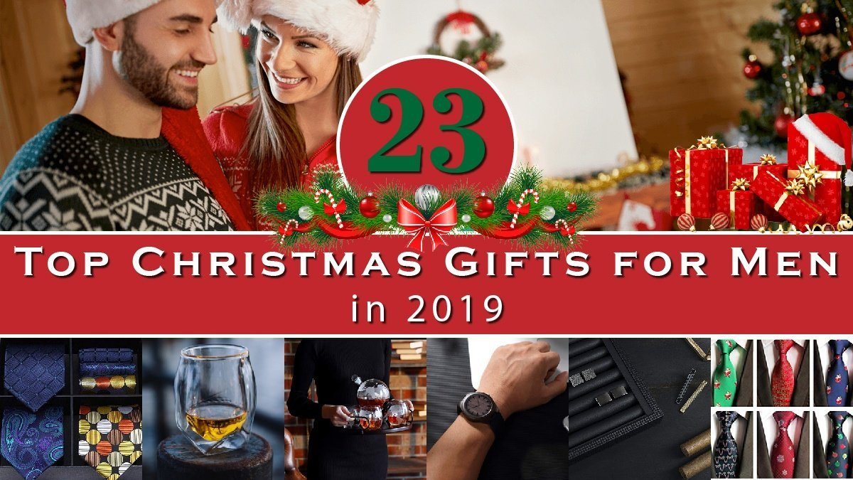 Top Christmas Gifts for Men in 2019 You Can Buy On Amazon Banner