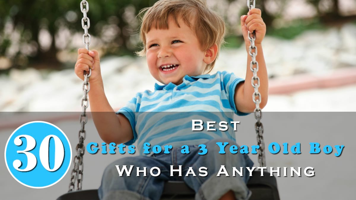 30 Best Gifts for a 3 Year Old Boy Who Has Anything Banner
